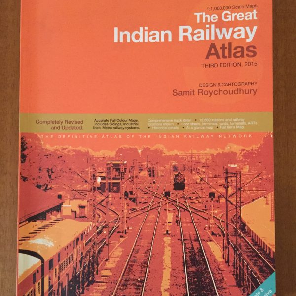The Great Indian Railway Atlas
